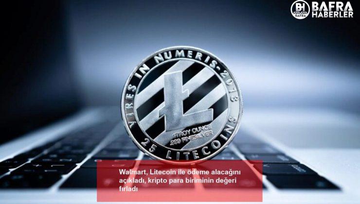walmart, litecoin ile ödeme alacağını açıkladı, kripto para biriminin değeri fırladı